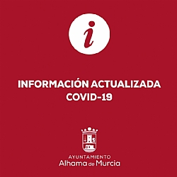 OFFICIAL COMMUNIQUÉ FROM THE TOWN HALL OF ALHAMA DE MURCIA CONCERNING MEASURES ADOPTED IN RESPONSE TO COVID-19